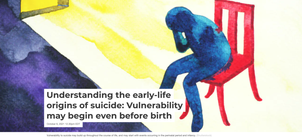 Understanding the early-life origins of suicide: Vulnerability may begin even before birth